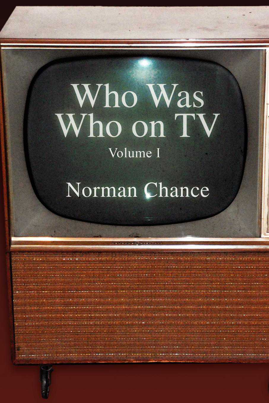 Who Was Who on TV: Volume I (Paperback)